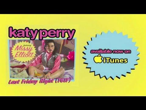 Katy Perry - Last Friday Night (T.G.I.F.) [feat. Missy Elliott]