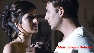 Main Jahaan Rahoon| Namastey London| Rahat Fateh Ali Khan, Krishna| Himesh Reshammiya| Javed Akhtar