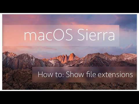 How to: Show file extensions | MacOS Sierra