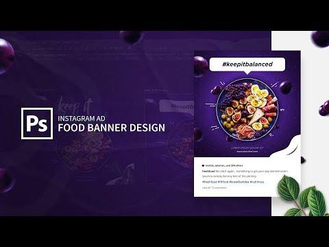 Instagram Ad - Food Banner Design in Adobe Photoshop CC