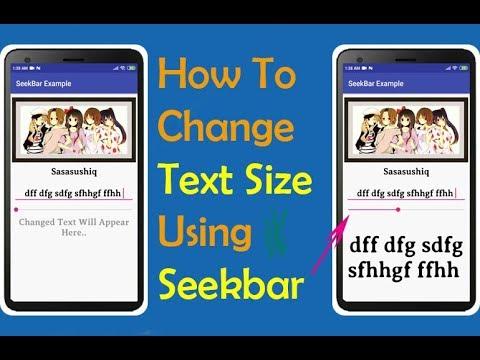 How to change text size using Seekbar widget | Android App Development video#16
