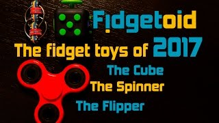 Download Fidgetoid recommends the fidget toys of 2017 !!! Fidget toy spinner-Fidget toy cube-Fidget flipper Video