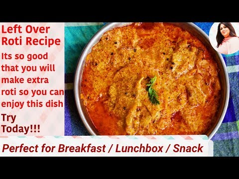 Convert Leftover Chapati, Roti to Delicious Treat in 5 Mins Smart recipe, Instant rotli nu shaak