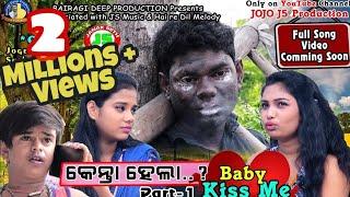 Kenta Hela Baby Kiss me..  (Jogesh JOJO) Cemedy Part-1 with Promo Song