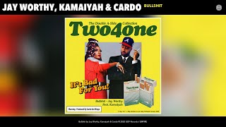 Jay Worthy, Kamaiyah & Cardo - Bullshit