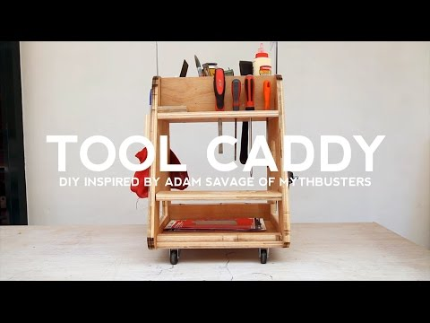 DIY Tool Caddy: Inspired by Adam Savage of Mythbusters
