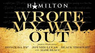 Hamilton - Wrote My Way Out Remix (featuring Royce Da 5