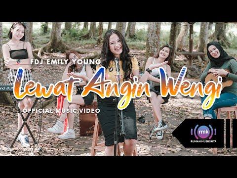 Download Lagu FDJ Emily Young Lewat Angin Wengi Mp3