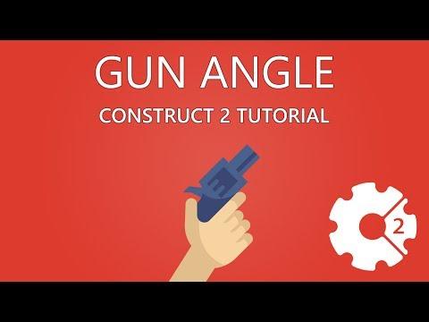 GUN ANGLE - Construct 2 Tutorial