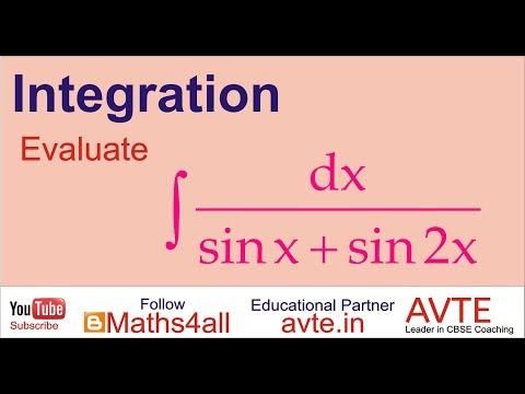 Integration of 1/(Sinx+Sin2x) || Indefinite Integration CBSE Class XII