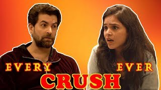 Every CRUSH ever! Ft. Neil Nitin Mukesh | Simran Dhanwani