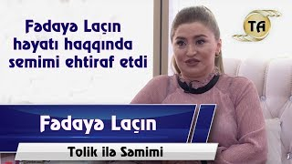 Tolik ile semimi - Fedaye Lacin