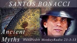 Santos Bonacci – The Hundredth Monkey Radio – Ancient Myths  PrometheanReach Archive 03 23 13