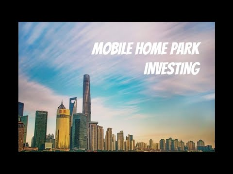 Mobile Home Park Investing - 20% Cash on Cash Buying