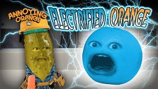 Annoying Orange - Electrified Orange!