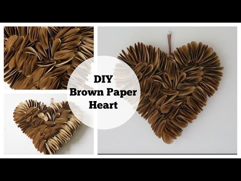 DIY| How to make a Brown Paper Heart Wallhanging