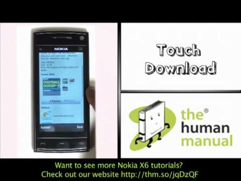 Downloading Apps | Nokia X6 | The Human Manual