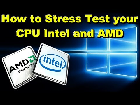 How to Stress Test your CPU INTEL and AMD 2018