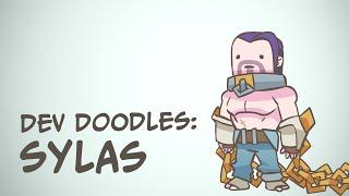 Dev Doodles: Sylas   League of Legends