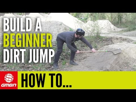 How To Build A Beginner Mountain Bike Dirt Jump