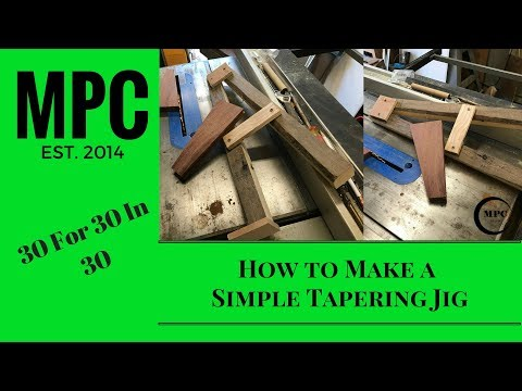 How to Make a Simple Tapering Jig