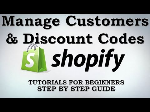 Shopify Tutorial: How To Manage Customers & Give Discount Using Coupons