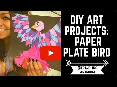 ART FOR KIDS :  HOW TO MAKE A PAPER PLATE BIRD