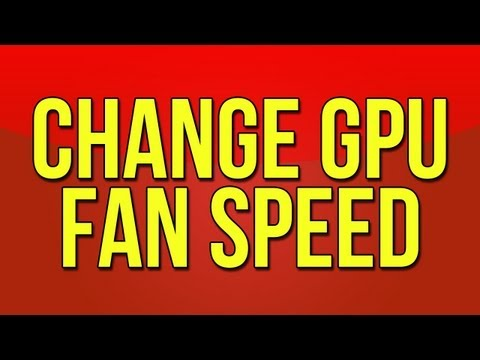 How to Change The Fan Speed on Your Graphics Card