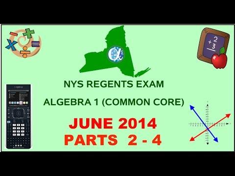 NYS Algebra 1 [Common Core] June 2014 Regents Exam || Parts 2-4 ANSWERS