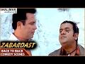 Zabardast Movie  Back To Back Comedy Scenes  Mast Ali Aziz Naser
