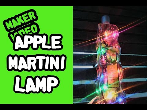 ✔ Build A Lamp From An Apple Martini Bottle / How To Make / Easy Project