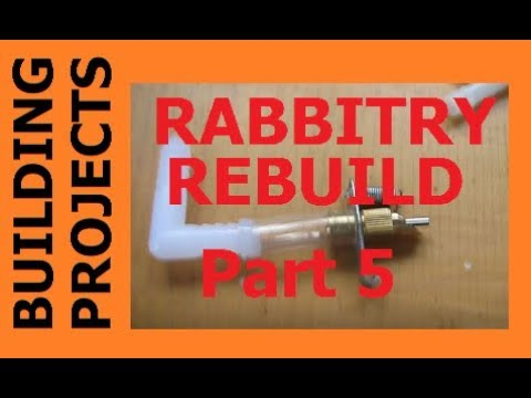 HOMESTEAD BUILDING PROJECTS - Rabbitry Rebuild Part 5