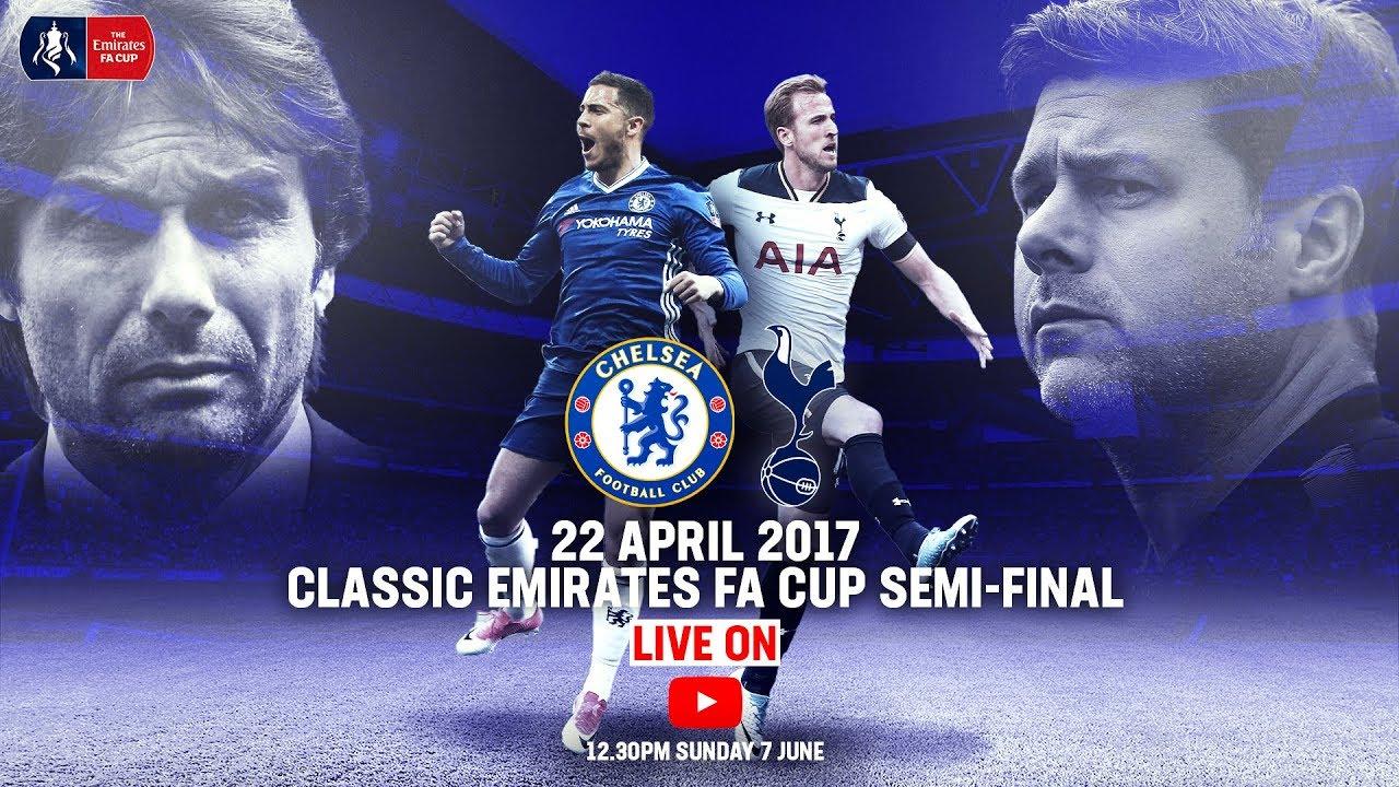 Chelsea 4-2 Tottenham Hotspur   Full Match   Emirates FA Cup Classic   Emirates FA Cup 16/17