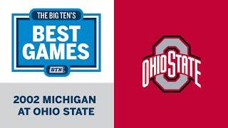 2002 Michigan at Ohio State | Big Ten Football | Big Ten