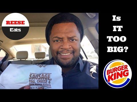 It's too big?! Burger King Egg-normous Burrito