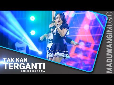 Download Lagu Luluk Darara Tak Kan Terganti Mp3