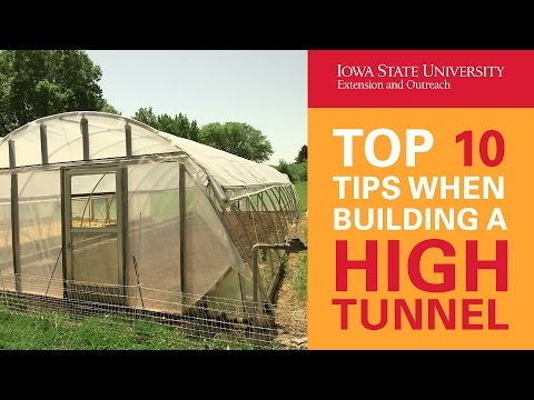 Top 10 Tips When Building a High Tunnel
