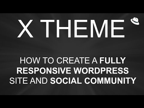 X Theme - How To Make A Wordpress Website - Responsive Design