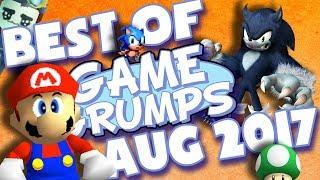 BEST OF Game Grumps - August 2017