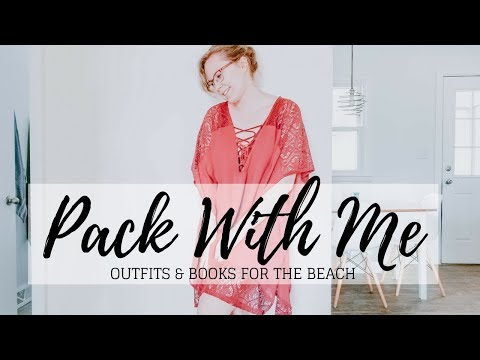 PACK WITH ME FOR THE BEACH | Outfits & Books