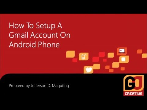 How to setup a gmail account on android phone