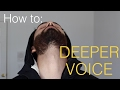 How to make your voice DEEPER | 4 Steps
