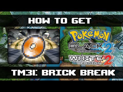 Pokemon Black 2 and White 2 | How To Get Brick Break (TM31)