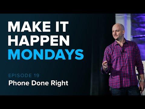 Make It Happen Mondays: Episode 19 - Talking About Cold Calls, and Phones!