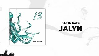 Download Far In Gate - Jalyn (Audio) Video