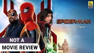 Spider-Man: Far From Home | Not A Movie Review by Sucharita Tyagi