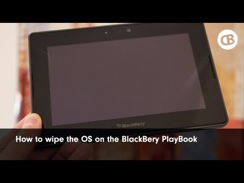 How to wipe the OS on the BlackBerry PlayBook