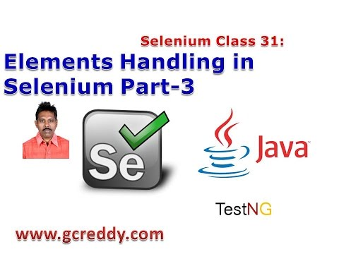 Selenium 31: Handling Elements in Selenium Part-3