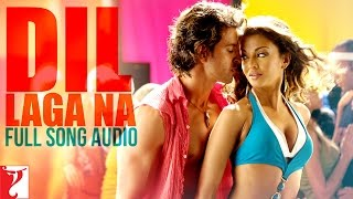 Dil Laga Na - Full Song Audio | Dhoom:2 | Sukhbir | Soham | Jolly | Mahalaxmi | Pritam