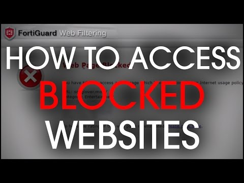 How To Access Blocked Websites [2016 Tutorial] [FortiGuard]